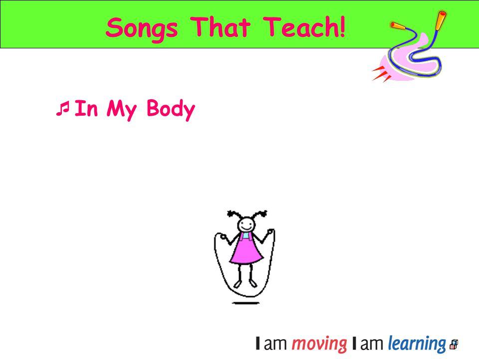 Songs That Teach! In My Body
