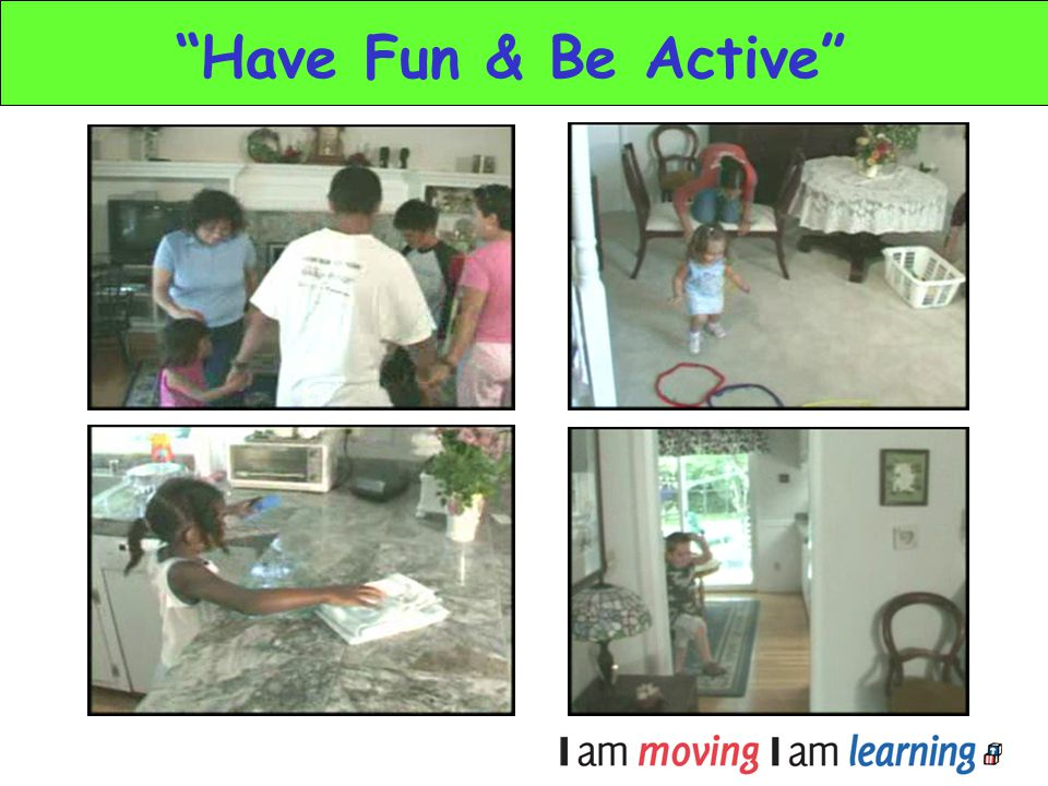 Have Fun & Be Active