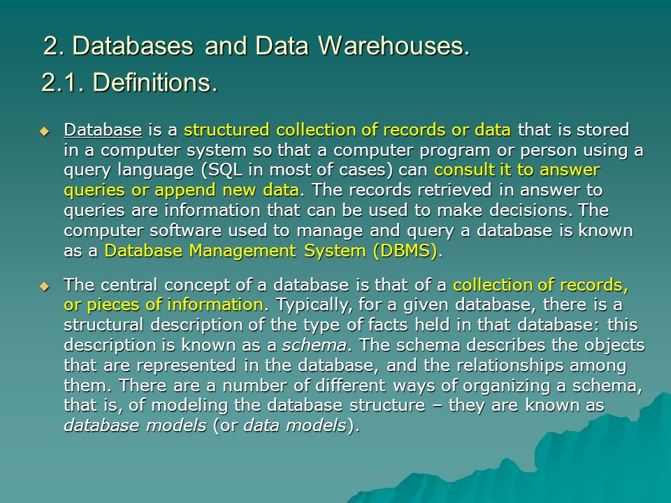 2. Databases and Data Warehouses.