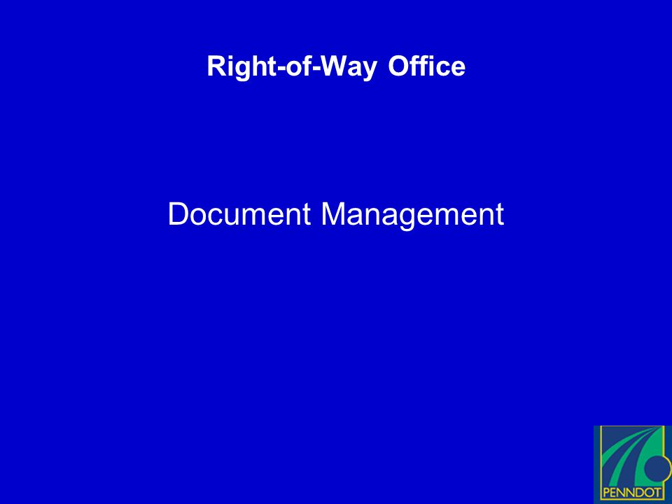 Right-of-Way Office Document Management
