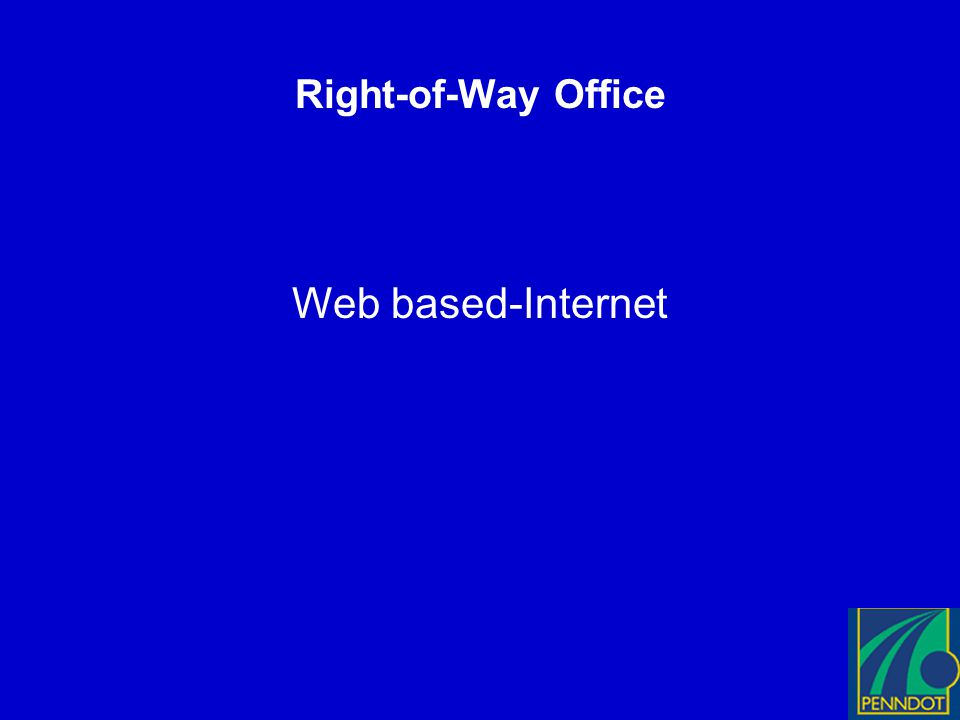 Right-of-Way Office Web based-Internet