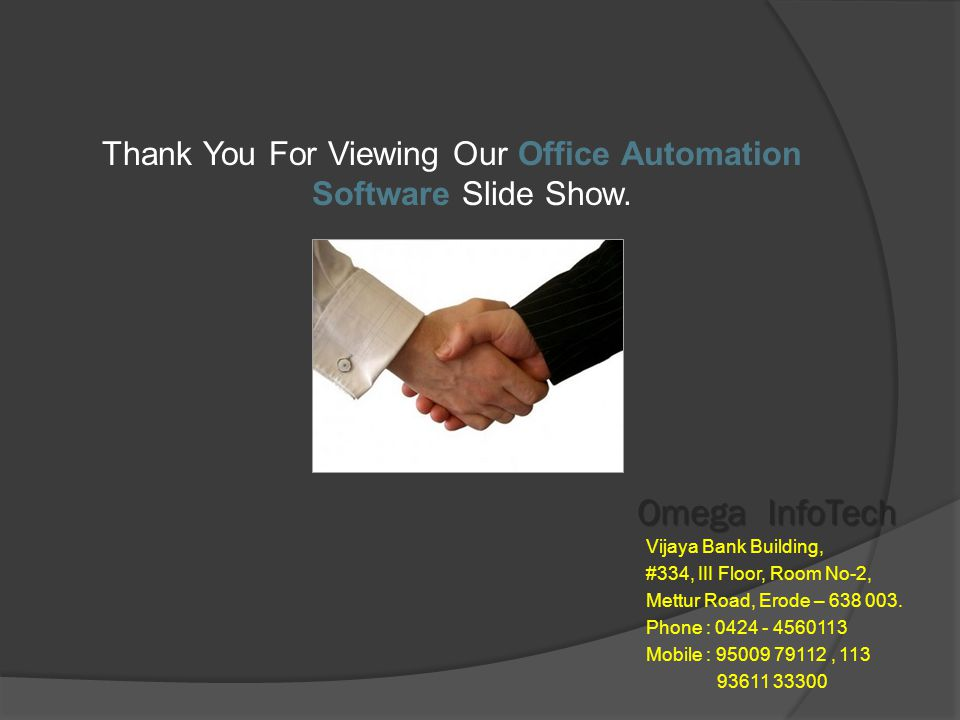 OFFICE AUTOMATION - Customer Report Omega InfoTech Contact : , 113