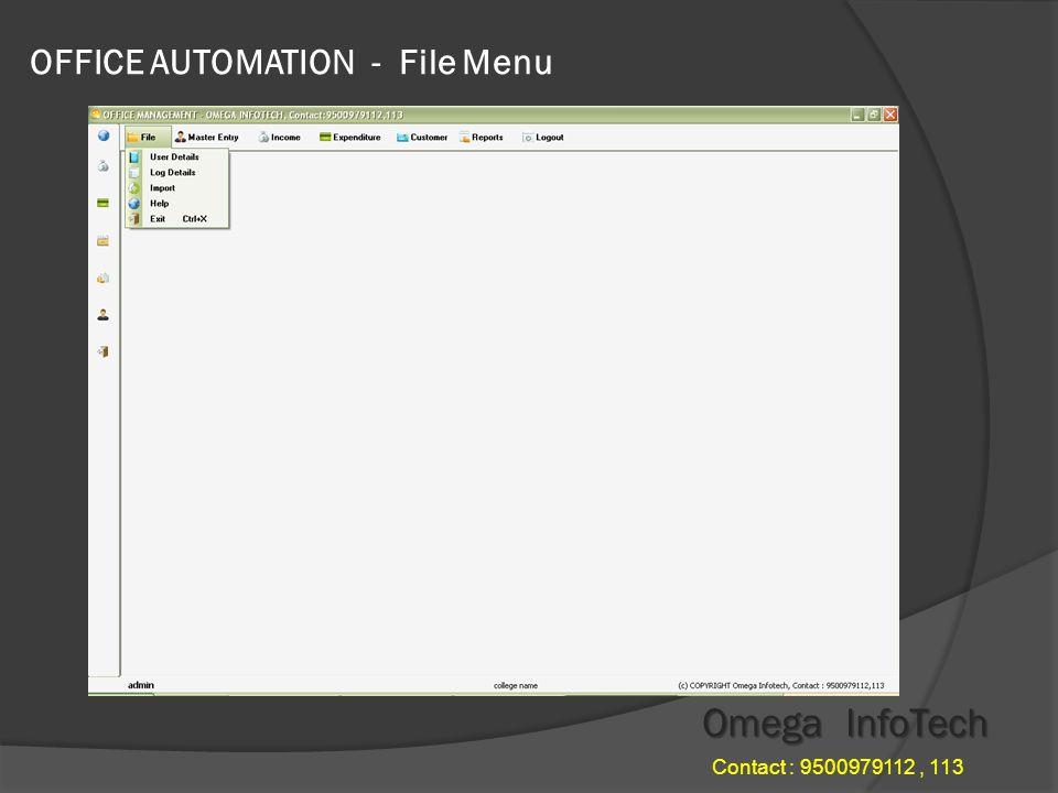OFFICE AUTOMATION - File Menu Omega InfoTech Contact : 9500979112, 113