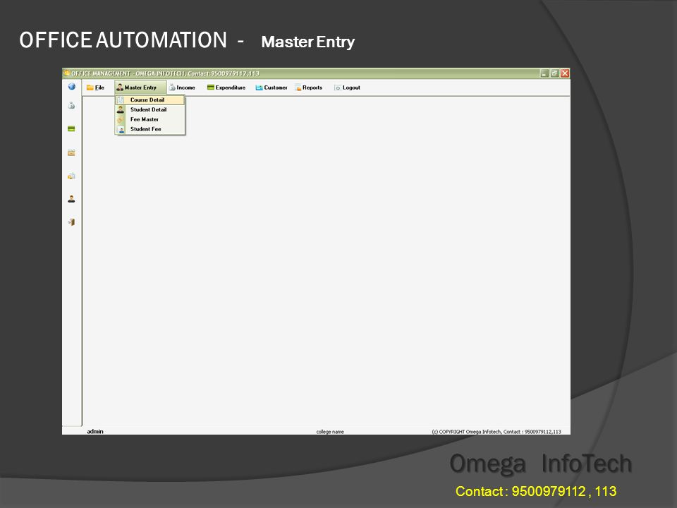 OFFICE AUTOMATION - Master Entry Omega InfoTech Contact : 9500979112, 113