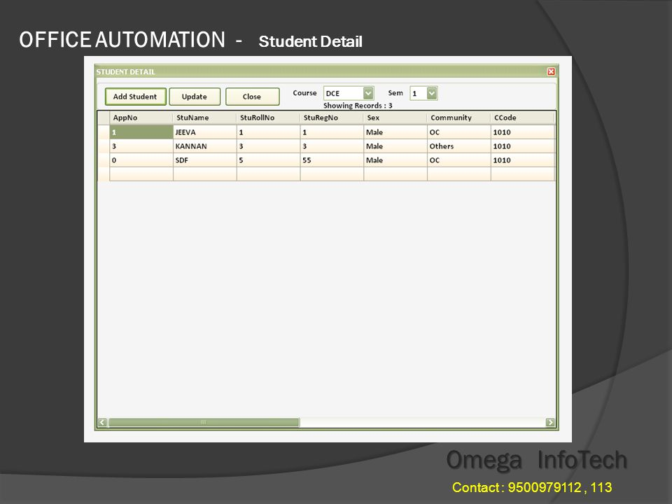 OFFICE AUTOMATION - Student Detail Omega InfoTech Contact : 9500979112, 113