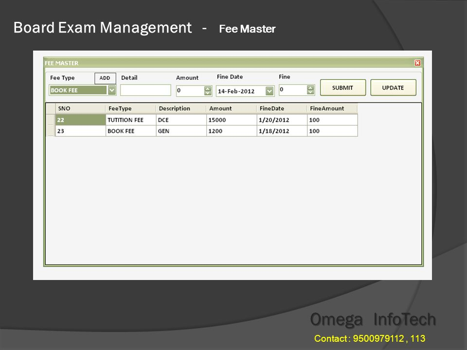 Board Exam Management - Fee Master Omega InfoTech Contact : 9500979112, 113