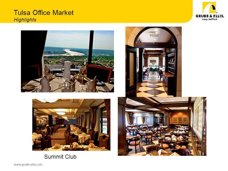 www.grubb-ellis.com Tulsa Office Market Highlights Summit Club