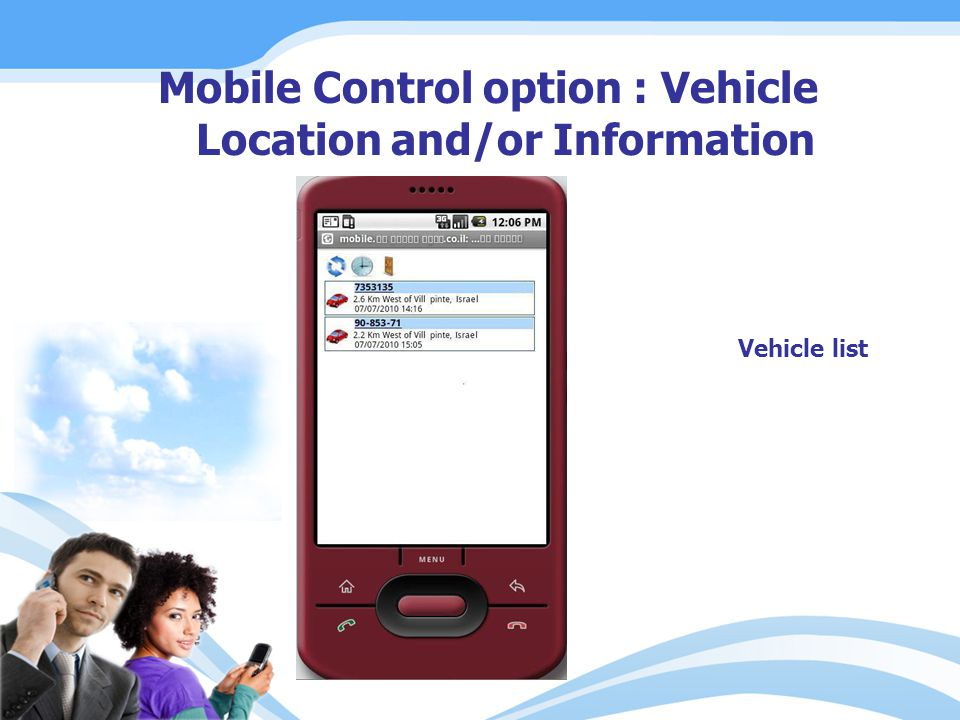Mobile Control option : Vehicle Location and/or Information Vehicle list