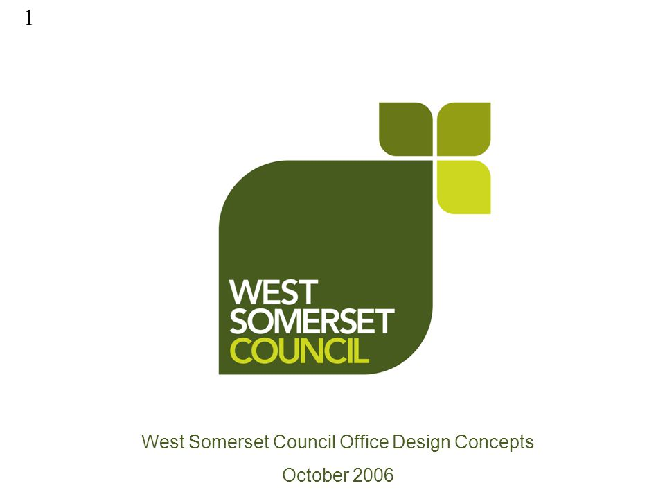 1 West Somerset Council Office Design Concepts October 2006