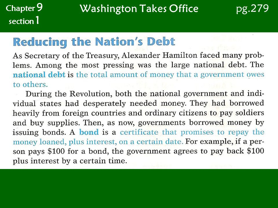 Washington Takes Office Chapter 9 section 1 pg.279