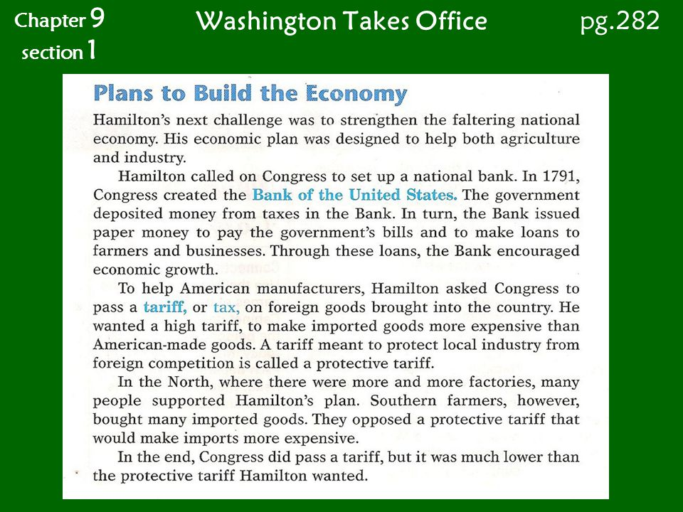 Washington Takes Office Chapter 9 section 1 pg.282