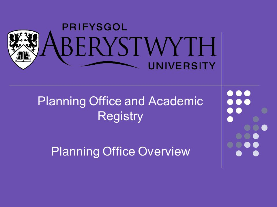 Planning Office and Academic Registry Planning Office Overview