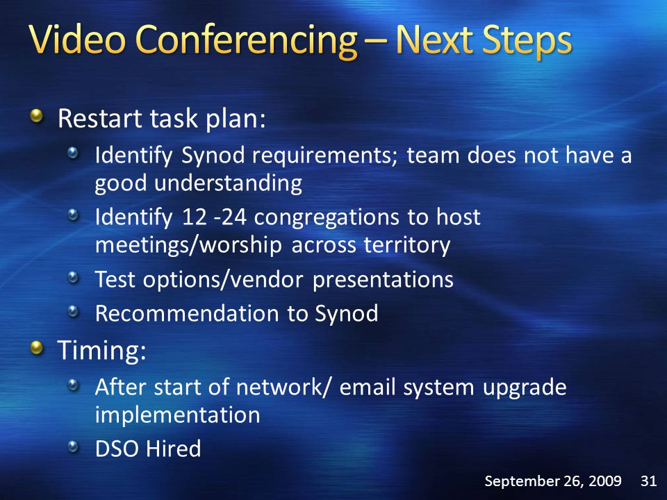 Restart task plan: Identify Synod requirements; team does not have a good understanding Identify 12 -24 congregations to host meetings/worship across