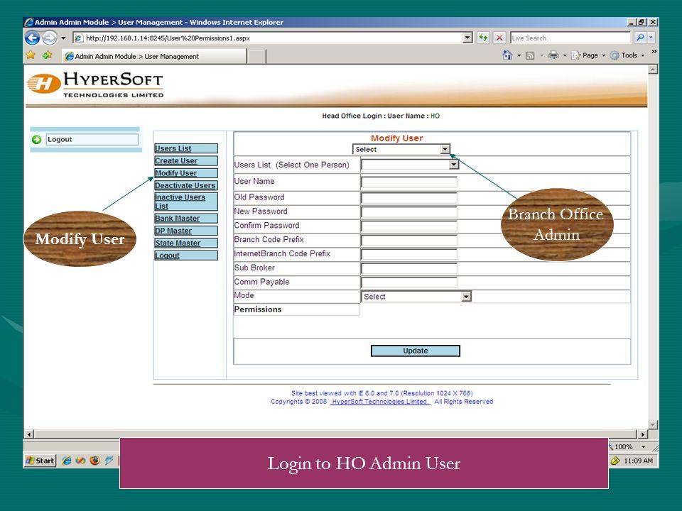 Modify User Branch Office Admin Login to HO Admin User