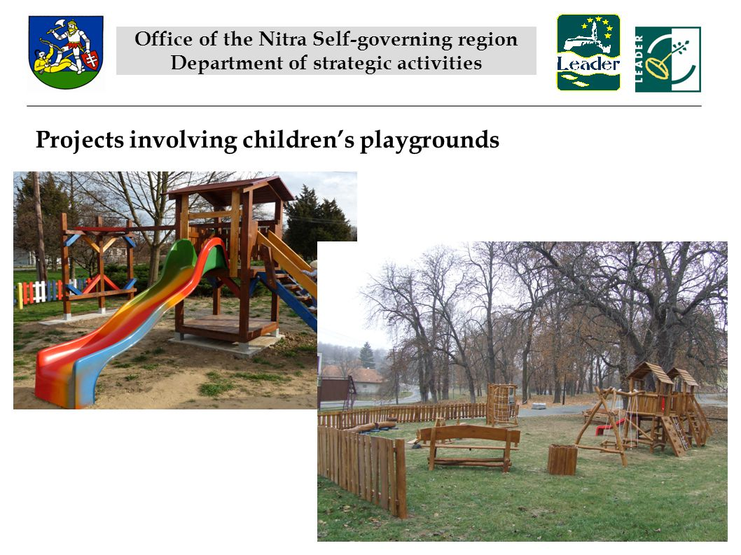 Projects involving childrens playgrounds Office of the Nitra Self-governing region Department of strategic activities