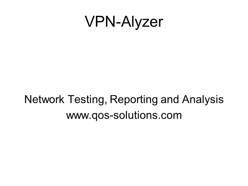 Network Testing, Reporting and Analysis