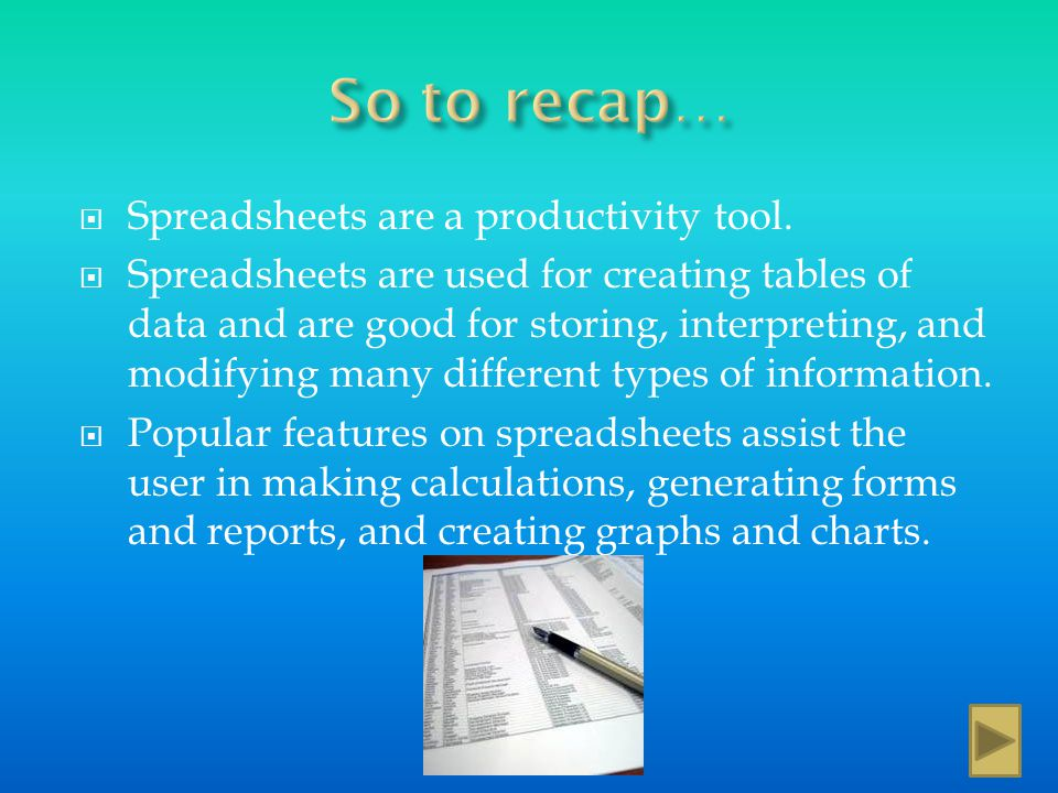 Favorite features that make spreadsheet software an effective productivity tool include: Charts Formulas Functions Sort Graphs