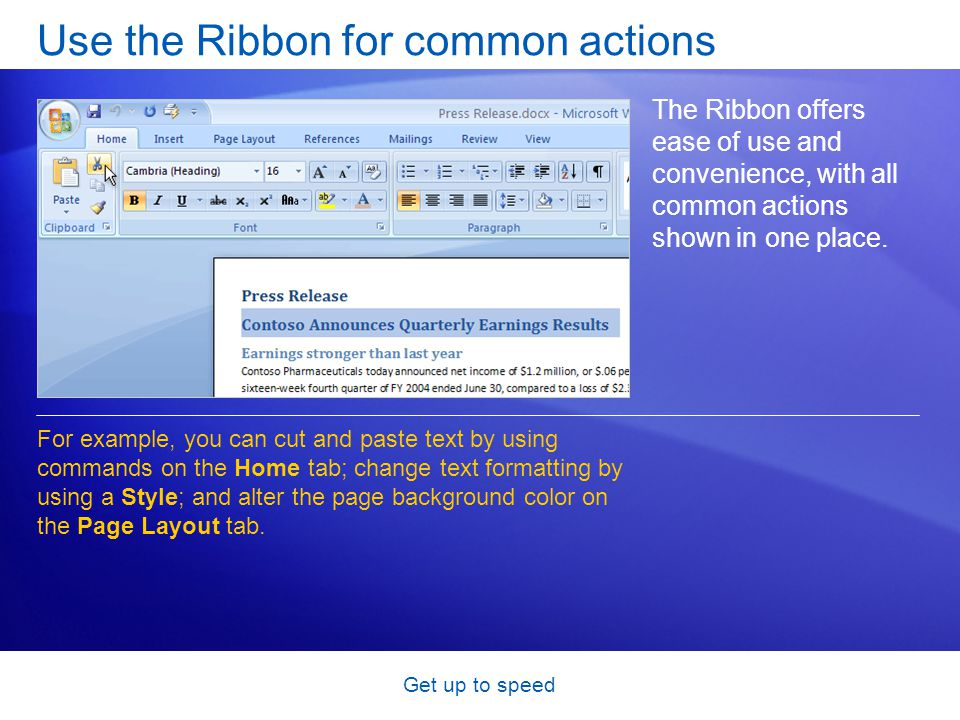 Get up to speed Whats on the Ribbon.