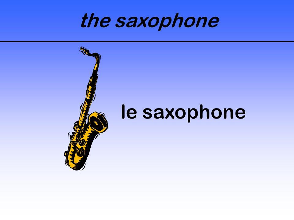 the saxophone le saxophone