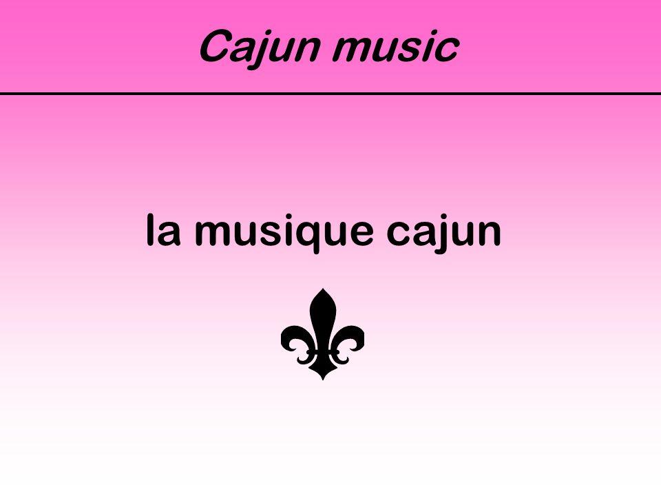 Cajun music la musique cajun