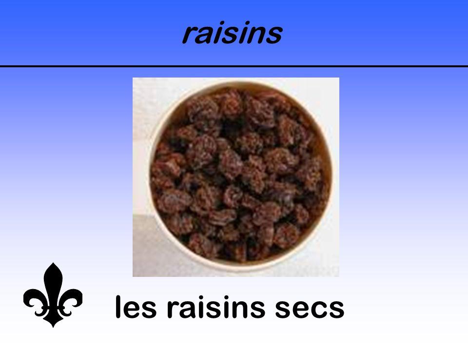 raisins les raisins secs