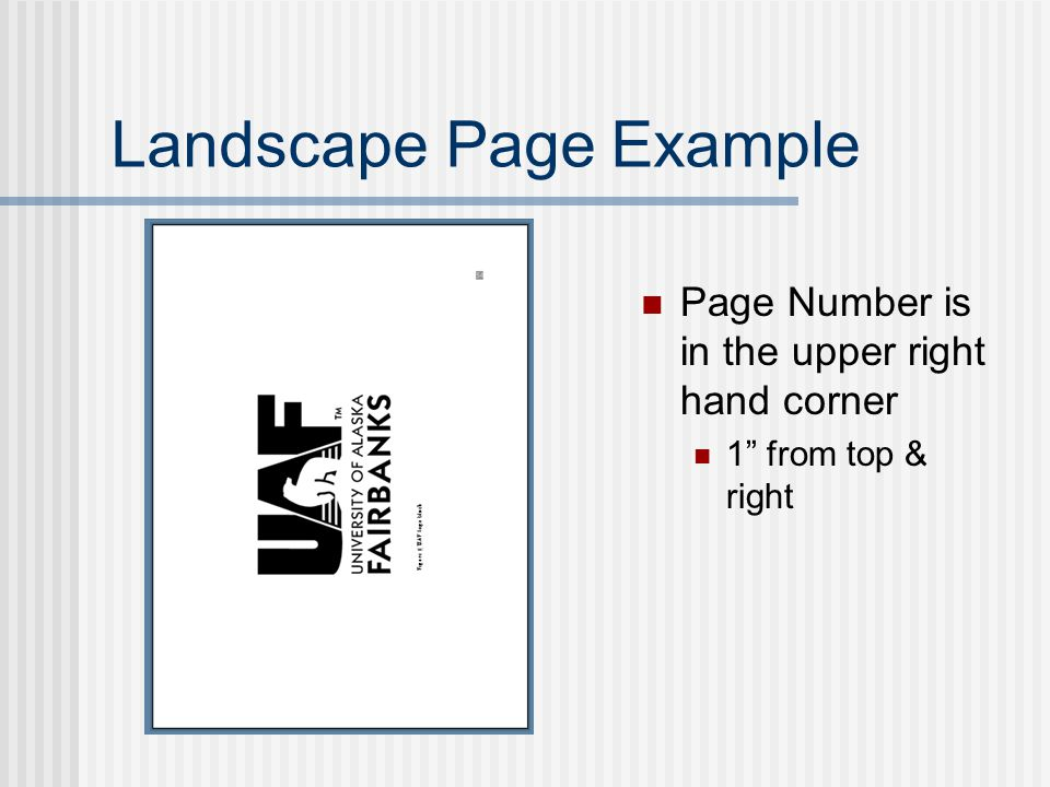 Landscape Page Example Page Number is in the upper right hand corner 1 from top & right