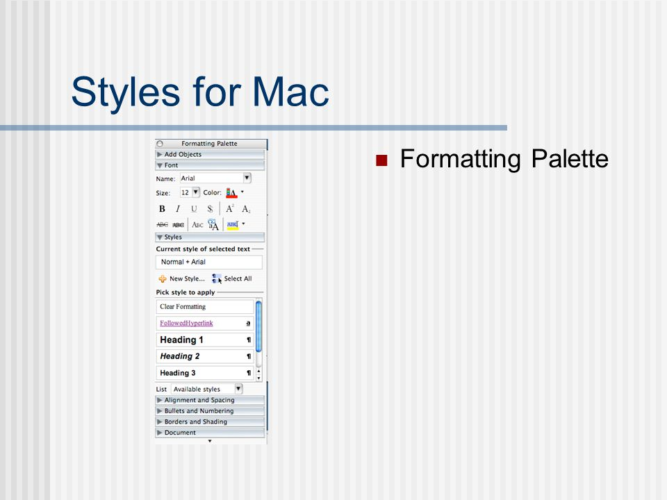 Styles for Mac Formatting Palette