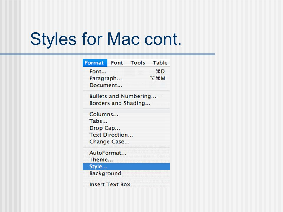 Styles for Mac cont.