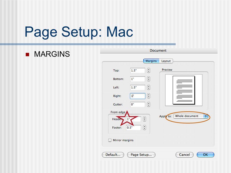Page Setup: Mac MARGINS