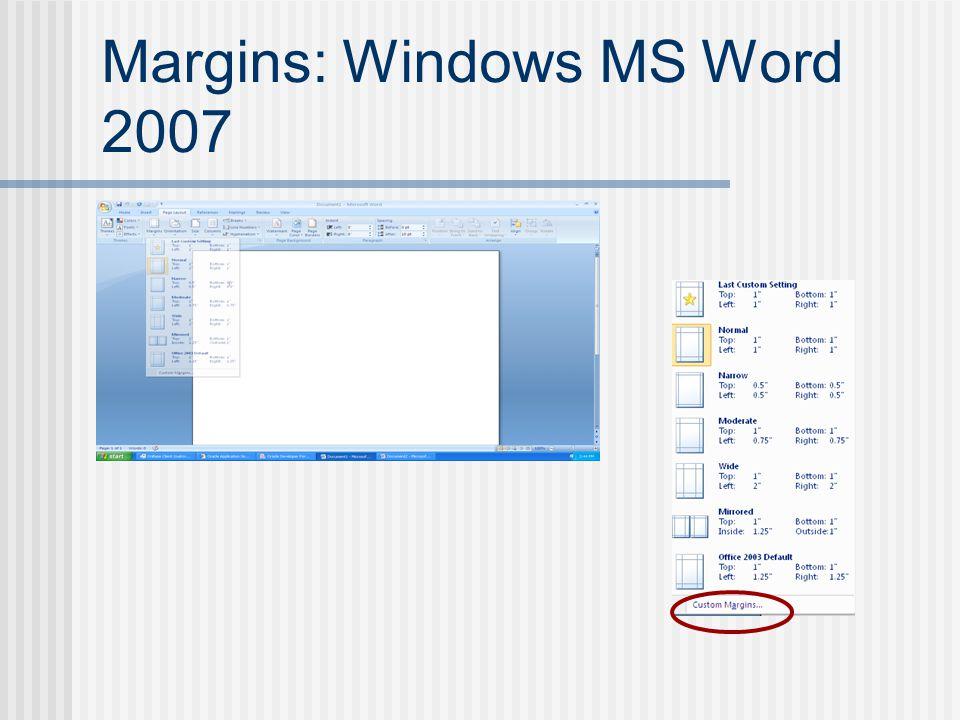 Margins: Windows MS Word 2007