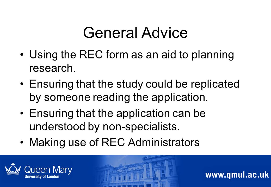 General Advice Using the REC form as an aid to planning research.