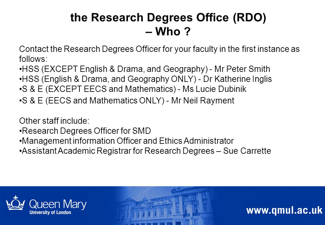 the Research Degrees Office (RDO) – Who .