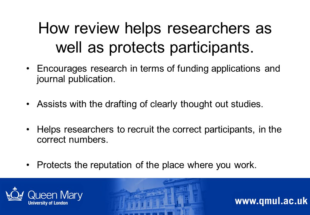 How review helps researchers as well as protects participants.