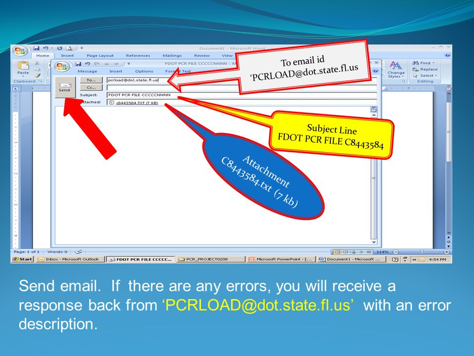 To  id Subject Line FDOT PCR FILE C Attachment C txt (7 kb) Send  .