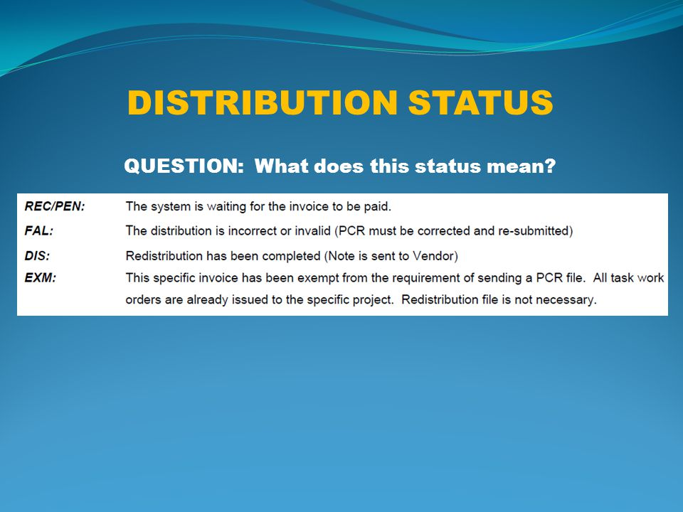 DISTRIBUTION STATUS QUESTION: What does this status mean