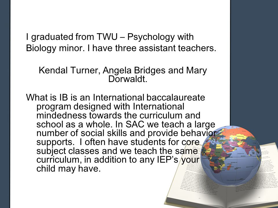 I graduated from TWU – Psychology with Biology minor.