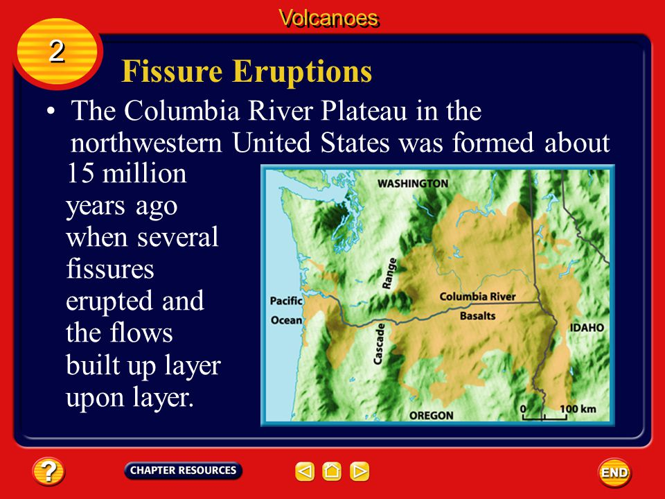 Fissure Eruptions Flood basalts that have been exposed to erosion for millions of years can become large, relatively flat landforms known as lava plat