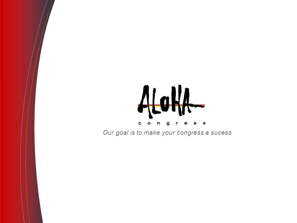 Our goal is to make your congress a sucess