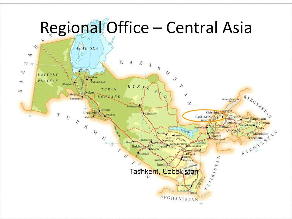 Regional Office – Central Asia Tashkent, Uzbekistan