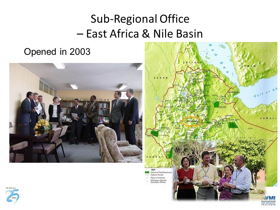 Sub-Regional Office – East Africa & Nile Basin Opened in 2003