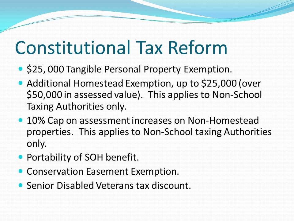 Constitutional Tax Reform $25, 000 Tangible Personal Property Exemption.