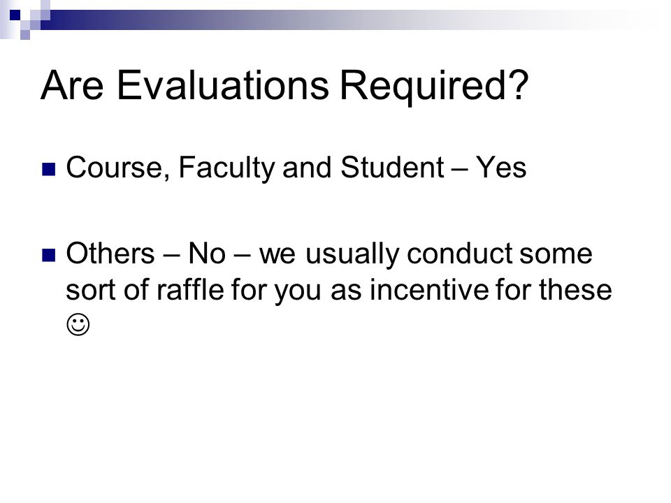 What we need from you… 90% completion rate Student Handbook, page 44 Student Responsibilities for Course Evaluation Evaluations are a course requirement 90% completion rate per quarter is expected See Associate Dean for UGME if fall below this Timely completion of evaluations Let us know if something in an evaluation is incorrect We have a very quick response to concerns/issues