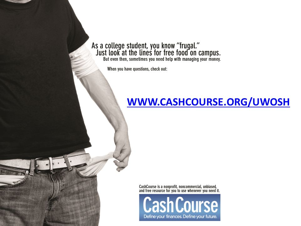 Financial Aid Office WWW.CASHCOURSE.ORG/UWOSH