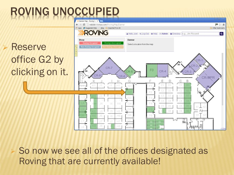So now we see all of the offices designated as Roving that are currently available.