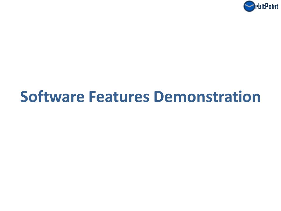 rbitPoint Software Features Demonstration