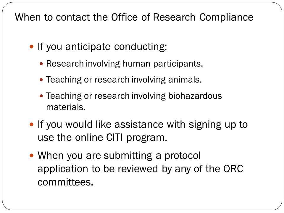 The Office of Research Compliance supports a culture of compliance awareness and accountability through education and communication.