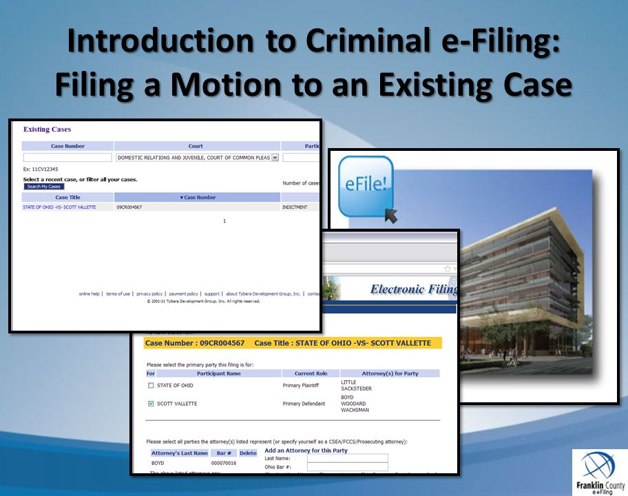 Introduction to Criminal e-Filing: Filing a Motion to an Existing Case