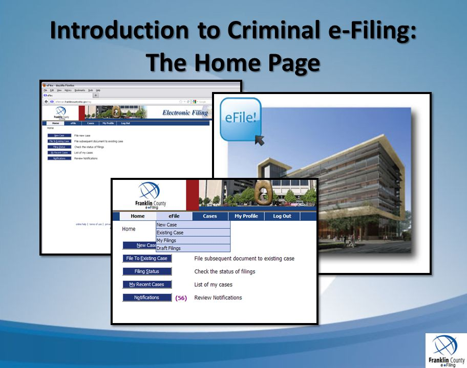 Introduction to Criminal e-Filing: The Home Page