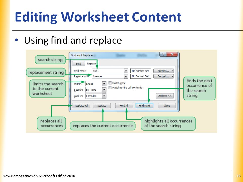 XP Editing Worksheet Content Using find and replace New Perspectives on Microsoft Office 201038