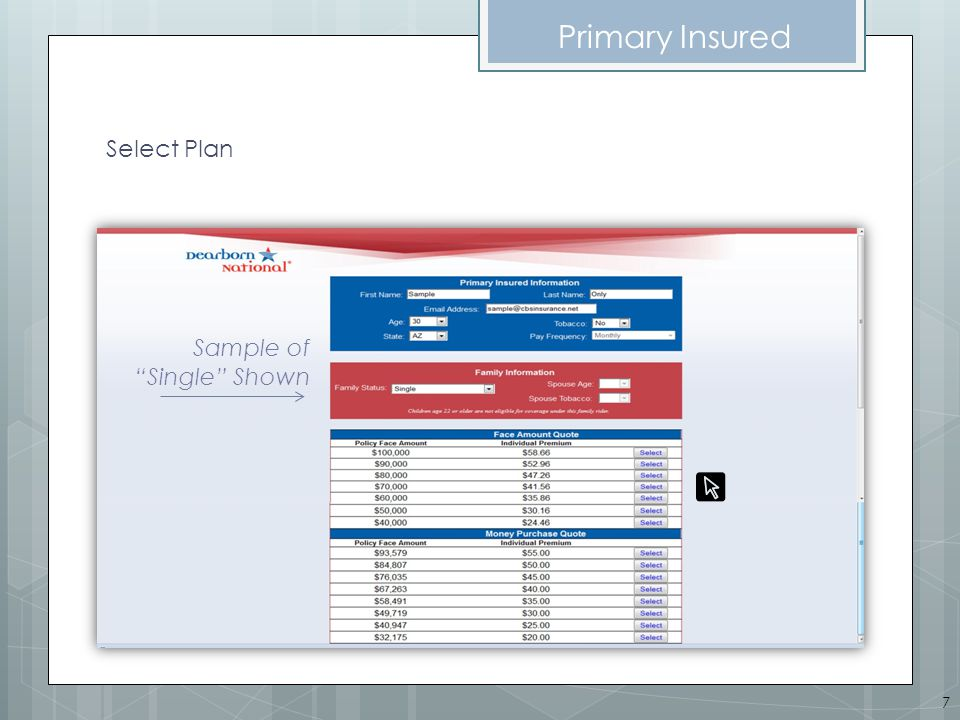 Primary Insured Select Plan Sample of Single Shown 7